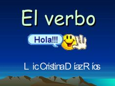 El Verbo by crisdeysi via slideshare