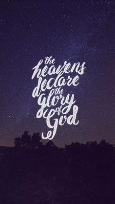 Psalms 19:1 #bible #verse #typography                                                                                                                                                                                 More