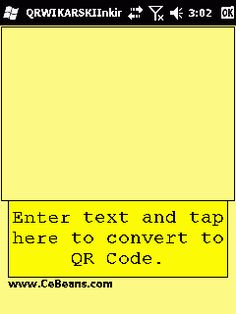 QRWIKARSKIInking©  This is a ink writer based QR code composer. Use the stylus to create the text message and when you tap on the button the program will convert the text into a QR code and allows you to view the image in your image viewer. The Text -> QR code service is provided by www.Wikarski.com