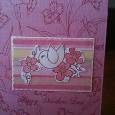Another Mothers Day card as made by me!