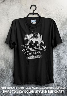 8c8c57e6a0058 The Mountains are Calling and I Must Go T-Shirt - Adventure Camping Bear  Nature Outdoors Explore Wil