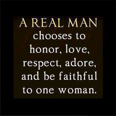Yes! I'm blessed to be married to a real man!
