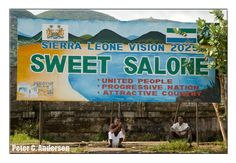 """""""Sweet Salone"""" sign on Kissy Road."""