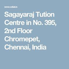 Sagayaraj Tution Centre in No. 395, 2nd Floor Chromepet,  Chennai, India