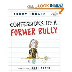 """""""Confessions of a Former Bully"""" by Trudy Ludwig Paperback version. One of my absolute favorite books to use with students. I love it so much I even made a bully hat (http://www.schcounselor.com/2011/09/i-made-bully-hat.html). There are so many ways you can use this book to teach about bullying and bystanders.  Love Trudy Ludwig! :) For more innovative ideas, creative lessons, and quality resources, visit School Counselor Blog www.schcounselor.com ($7.99)."""