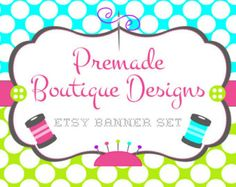 Sewing Monogramming Embroidery Boutique Premade Etsy Banner Set - Etsy Shop Banner Set - Etsy Banner Set - Premade Etsy Kit - 186234047