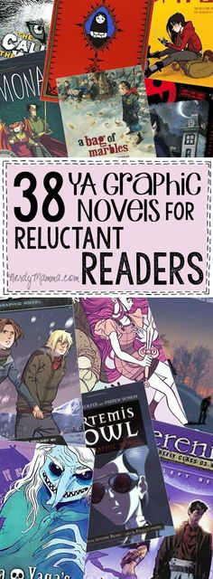 This list of 38 Graphic Novels for Young Adults...genius. I mean any reluctant reader would be jazzed to pick any ONE of these books up. LOL! From /nerdymama/