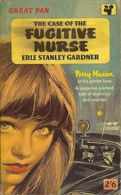 Erle Stanley Gardner: The case of the fugitive nurse.  #Pan Books 1963. ++