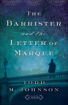 Letter Of Marque, Jane Austen Book Club, Bethany House, 12th Book, Historical Fiction, Super Powers, Bestselling Author, New Books, Mystery
