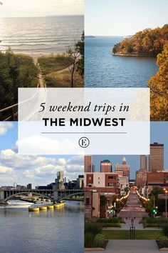 5 Weekend Trips in the Midwest  #theeverygirl
