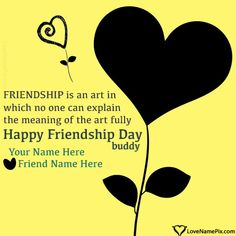 Write name on Friendship Day Greetings Images images with best online generator with name editing options. Best Friend Quotes Images, Friendship Day Quotes Images, Happy Friendship Day Picture, Friendship Day Greetings, Happy Frndship Day, Greetings Images, Name Pictures, Texts, Names