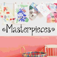 Masterpieces   Childrens Wall Decor Vinyl by VillageVinePress, $14.95