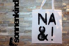 Einkaufstasche 'NA UND!'