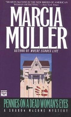 Pennies on a Dead Woman's Eyes by Marcia Muller (1993, Paperback, Reprint), Good