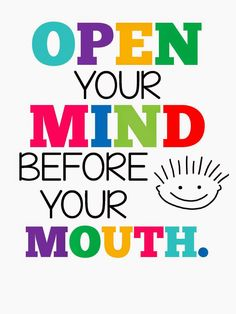 technology rocks. seriously.: Back to School- Part 7 Open Your Mind Before Your Mouth FREE Printable