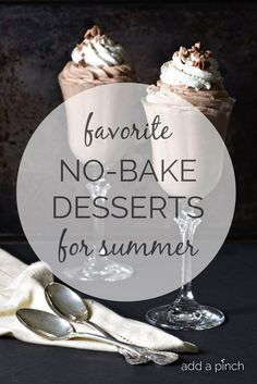Favorite No-Bake Dessert for Summer - Baby, it's hot outside! And schools are starting back, and we are just plain busy right now. These desserts won't heat up your kitchen and whip up in a snap into delicious treats your family and friends will love! // addapinch.com