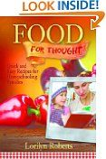 #5: Food for Thought: Quick and Easy Recipes for Homeschooling Families -  http://frugalreads.com/5-food-for-thought-quick-and-easy-recipes-for-homeschooling-families/ - Food for Thought: Quick and Easy Recipes for Homeschooling Families Lorilyn Roberts (Author)  (1)Download:  $0.00 (Visit the Top Free in Cookbooks, Food & Wine list for authoritative information on this product's current rank.)