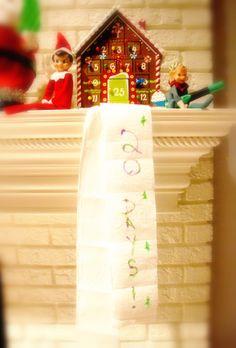 ELF ON HE SHELF: Elves announce how many days until Christmas (earlier this week) on TOILET PAPER. Those crazy elves!  For more visit Facebook.com forward slash kringleknoth