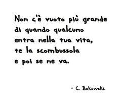 #charlesbukowski #bukowski #bukowskiquotes #citazioni #citazionilibri #citazionitumblr #frasi #frasitumblr #quotes #aforismi… Words Quotes, Love Quotes, Inspirational Quotes, Sayings, Italian Quotes, Charles Bukowski, Tumblr Quotes, Hate People, Love Poems