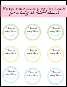 """Free printable baby shower favor or bridal shower favor tags - """"thanks for making today so sweet"""" in six different colors."""