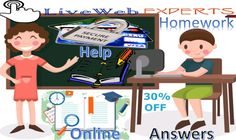 Live Web Experts is a #remarkable_academic_portal that is known for offering #online_homework_answers to the discerning students at the #any_corner_of_the_world.  Visit Here https://www.livewebexperts.com/homework-help  For Android Application Users https://play.google.com/store/apps/details?id=gkg.pro.lwe.clients&hl=en
