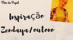Look, make e cabelo- Zendaya/Outono | Flor de Papel
