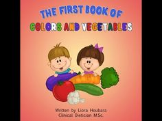 http://www.listfree.org/96001-the-first-book-of-colors-and-vegetables-by-liora-houbara-is-now-available-at-amazon-com.html The First Book of Colors and Vegetables by Liora Houbara is Now Available