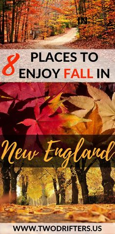 Here are 8 of the very best places to experience fall in New England.  Fall in Vermont | Fall in New Hampshire | New England travel | Fall destinations USA | Foliage travel guide | Where to travel this fall | #fall