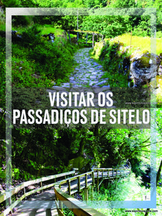 #Sistelo #Portugal #Passadiços #PenedaGeres Dicas para visitar os Passadiços de Sistelo em Arcos de Valdevez, Serra da Peneda. Como chegar, o que visitar, duração do trilho, extensão, nivel de dificuldade, fotos, mapas, restaurantes e alojamento em Sistelo.