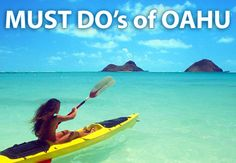 MUST DO'S FO OAHU