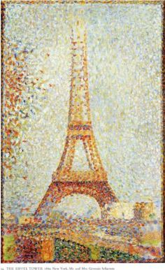 I've seen this piece of art in person!!!! :-)    The Eiffel Tower - Georges Seurat
