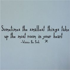 Babies - Sometimes the smallest things take up the most room in your heart. They sure DO!!