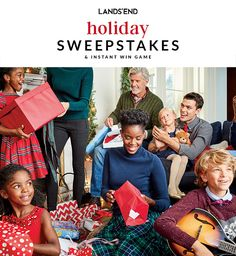 Ends Dec. 29, 2016. Play the Holiday Sweepstakes and Instant Win Game for your chance to win a $25, $50 or $100 Lands' End eGift Card. Plus be entered into the grand prize drawing for $2,000 ($1,000 cash & $1,000 Lands' End eGift Card).