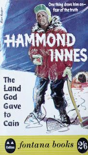 'The Land God Gave To Cain', arguably Hammond Innes' finest adventure novel, was published in paperback by Fontana in 1961. Set mainly in the harsh wilderness landscape of Labrador, Canada, it tells the tale of a lone English man hitching across the Atlantic in a personal search for the sender of a radio distress signal which everybody else dismisses or disbelieves. Probably my favourite book of all time.