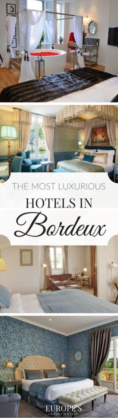 Bordeaux, France | Planning to explore the most visited wine region of France? Check out the best of what Bordeaux has to offer through this list of luxury hotels and Chateaus.