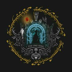 Shop The one ring lord of the rings t-shirts designed by Bomdesignz as well as other lord of the rings merchandise at TeePublic. Legolas, Aragorn, Thranduil, Gandalf, Hobbit Tolkien, O Hobbit, Ring Tattoos, Tatoos, Tatouage Tolkien