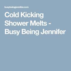 Cold Kicking Shower Melts - Busy Being Jennifer