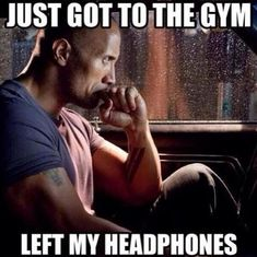 19 Life Lessons We've Learned From The Rock..he leaves his headphones behind  like the rest of us!