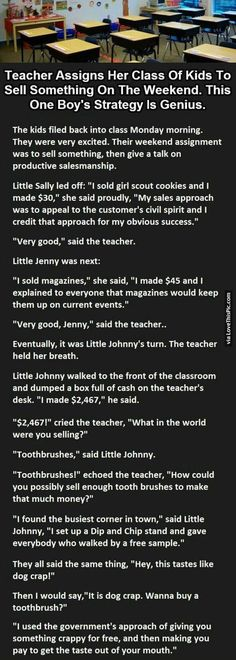 Teacher Assigns Her Class Of Kids To Sell Something On The Weekend. This One Boy's Strategy Is Genius funny jokes story lol humor funny pictures funny kids funny photos funny images hilarious pictures best jokes