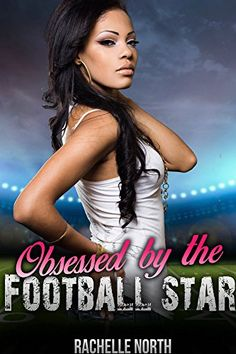 Romance: Obsessed by the Football Star (BWWM Pregnancy an…