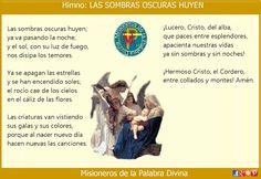 MISIONEROS DE LA PALABRA DIVINA: HIMNO LAUDES -  LAS SOMBRAS OSCURAS HUYEN