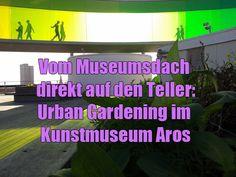 Ich beschäftige mich ja viel mit Museen. Aber ich finde, dass grüne und nachhaltige Ansätze hier noch recht selten sind. Dabei gibt es so viele Möglichkeiten, nicht nur Kulturgüter, sondern auch die Natur und Umwelt bewahren zu helfen. Einen davon demonstriert das große dänische Kunstmuseum ARoS in Aarhus.