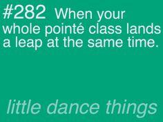 ゝ。When your whole pointe class lands a leap at the same time.。