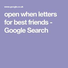 open when letters for best friends - Google Search