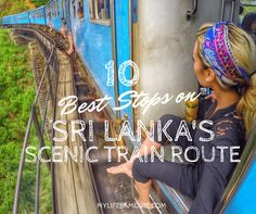 Sri Lanka's scenic train route is like a cultural and natural amusement park, that can easily be done for super cheap! Just follow these 10 best stops!