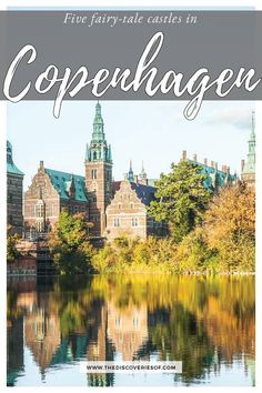 Travel to Copenhagen and explore these beautiful fairy tale castles! Europe Travel Guide, Europe Destinations, Travel Guides, Travel Hacks, Travel Packing, Denmark Travel, Spain Travel, To Go, Fairytale Castle
