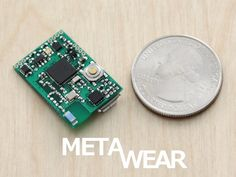 MetaWear: Production Ready Wearables in 30 Minutes or Less! - by MbientLab Inc.  -  A tiny ARM+Bluetooth LE Platform for developing Wearable products (and more) that are certified and ready to ship to customers.