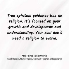 True spiritual guidance has no religion. It's focused on your growth and development and understanding. Your soul don't need a religion to evolve.