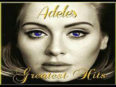 Adele's Greatest Hits - YouTube