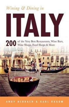 The perfect dining and wine companion for a trip to Italy's major cities and towns! Wining and Dining in Italy was created for travelers who want to truly experience the extraordinary food and wine It